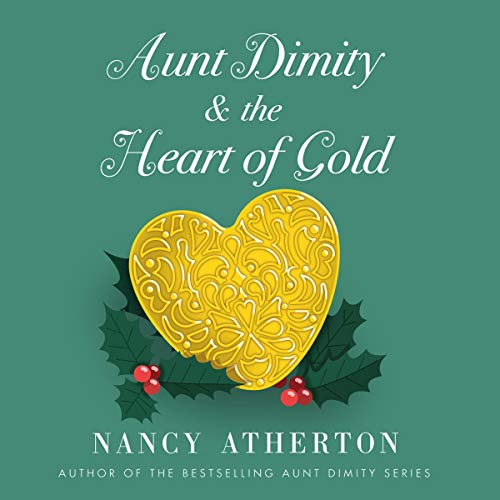 Aunt Dimity and the Heart of Gold audiobook cover art