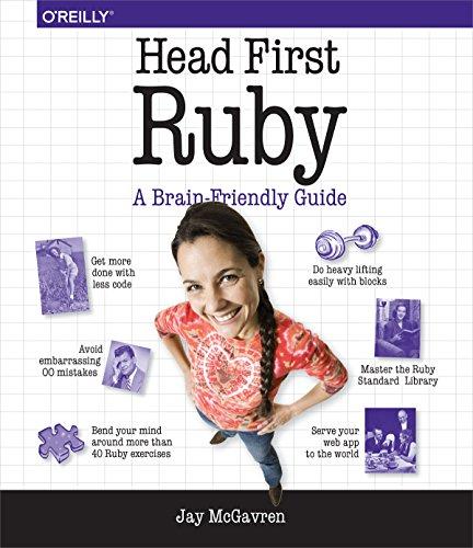 Head First Ruby: A Brain-Friendly Guide