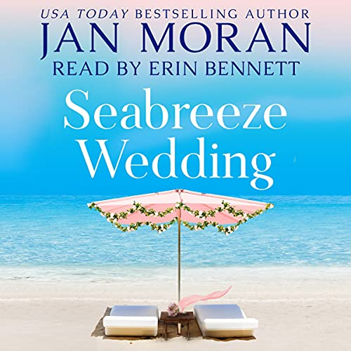 Seabreeze Wedding Audiobook By Jan Moran cover art