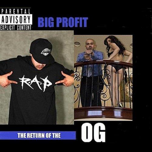 Return of the Og [Explicit]
