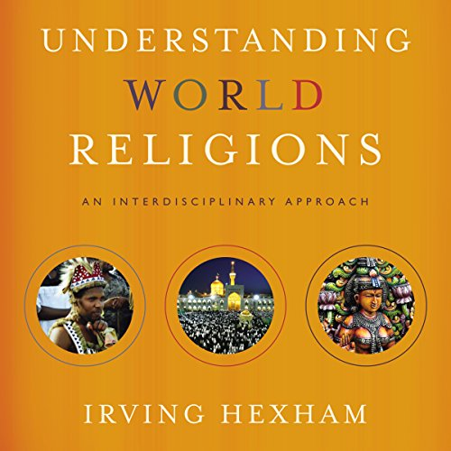 Understanding World Religions: Audio Lectures  By  cover art