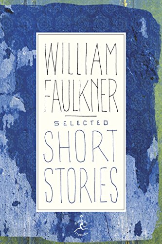 Compare Textbook Prices for Selected Short Stories Modern Library  ISBN 9780679424789 by Faulkner, William