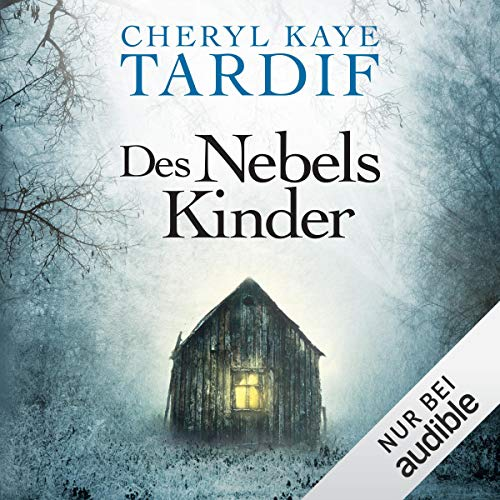 Des Nebels Kinder                   By:                                                                                                                                 Cheryl Kaye Tardif                               Narrated by:                                                                                                                                 Ulrike Hübschmann                      Length: 9 hrs and 47 mins     Not rated yet     Overall 0.0