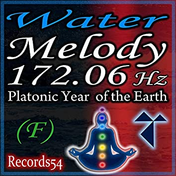 Water Melody - Platonic Year of the Earth 172.06 Hz F