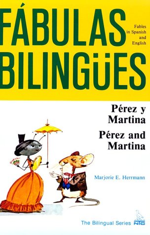 Perez Y Martina (Fabulas Bilingues.)