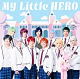 My Little HERO 歌詞