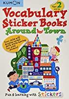 Vocabulary Stickers Books: Around Town (Kumon Vocabulary Sticker Books)