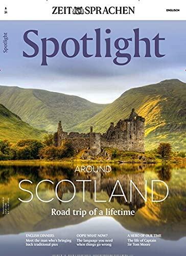 Spotlight - Englisch lernen 6/2021 'Around Scotland'