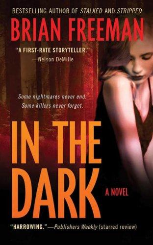 In the Dark: A Novel (Jonathan Stride...