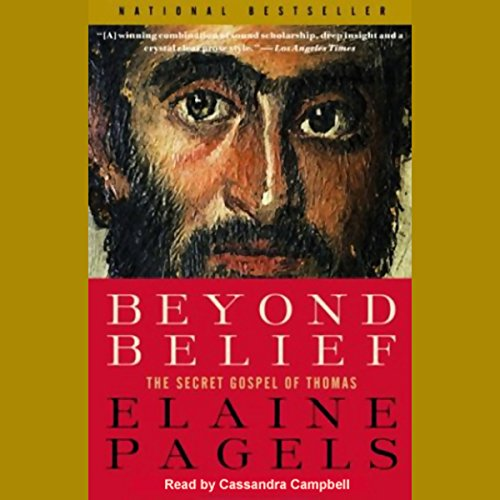 Beyond Belief Audiobook By Elaine Pagels cover art