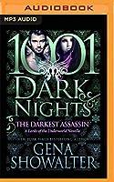 The Darkest Assassin: Lords of the Underworld Novella (1001 Dark Nights)