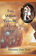 Two Million Years BC (A Love Story)