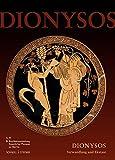 Dionysos - Verwandlung Und Ekstase