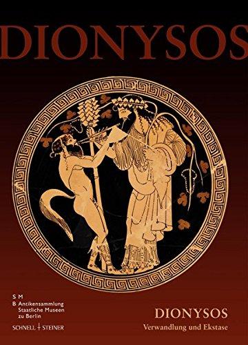 Dionysos: Verwandlung und Ekstase