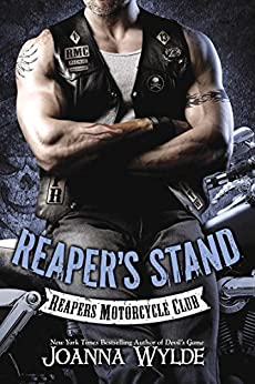 Reaper's Stand: Reaper's Motorcycle Club (Reapers Motorcycle Club Book 4) by [Joanna Wylde]