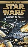 Star Wars - La guerre du Bacta - Format Kindle - 6,99 €