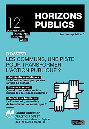 Les communs, une piste pour transformer l'action publique ?: Horizons publics no 12 novembre-décembre 2019