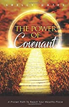 The Power of Covenant: A Proven Path to Reach Your Wealthy Place