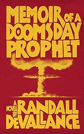 Memoir of a Doomsday Prophet