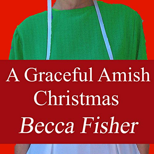 A Graceful Amish Christmas audiobook cover art