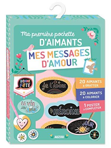 Ma première pochette d'aimants mes messages d'amour : Avec 20 aimants à gratter, 20 aimants à colorier, 1 poster à compléter