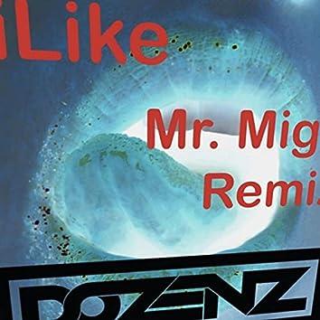 iLike (Mr. Mig Remix)