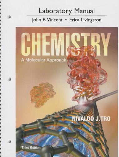 Laboratory Manual for Chemistry: A Molecular Approach (3rd Edition)