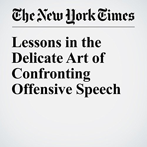 Lessons in the Delicate Art of Confronting Offensive Speech cover art