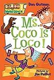 My Weird School #16: Ms. Coco Is Loco! (My Weird School, 16)
