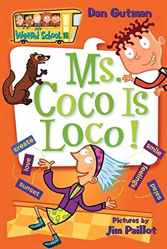 My Weird School #16: Ms. Coco Is Loco! (My Weird School, 16)の詳細を見る