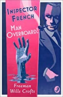 Man Overboard! (Inspector French)
