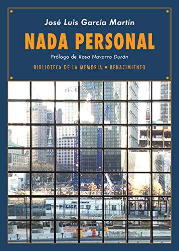 Nada personal: Diarios 2012-2013: 83 (Biblioteca de la Memoria, Serie Menor)