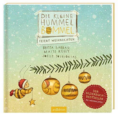 Die kleine Hummel Bommel feiert Weihnachten: Was an Weihnachten wirklich zählt, Kinderbuch ab 3 Jahren
