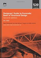Designers' Guide to Eurocode:: Basis of Structural Design en 1990 (Designers Guides to the Eurocodes)