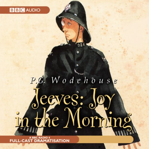 Jeeves     Joy in the Morning (Dramatisation)              Autor:                                                                                                                                 P. G. Wodehouse                               Sprecher:                                                                                                                                 Michael Hordern,                                                                                        Richard Briers                      Spieldauer: 3 Std. und 4 Min.     8 Bewertungen     Gesamt 4,9