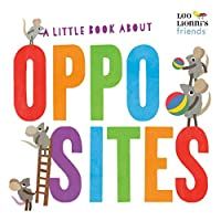 A Little Book About Opposites (Leo Lionni's Friends)