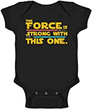 The Force is Strong with This One Infant Bodysuit