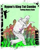 Hypno King Tut Dance Combo (Street Dance Instructional)