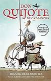 Don Quijote de la Mancha (Edición Juvenil) / Don Quixote de la Mancha (Colección Alfaguara Clásicos)