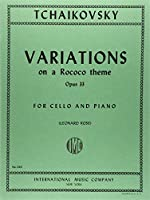 チャイコフスキー: ロココ風の主題による変奏曲 イ長調 Op.33/インターナショナル・ミュージック社/チェロとピアノ