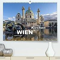 Kirchen in Wien (Premium, hochwertiger DIN A2 Wandkalender 2022, Kunstdruck in Hochglanz): Die Kirchen in Wien vom Stephansdom bis zur Karlskirche. (Monatskalender, 14 Seiten )