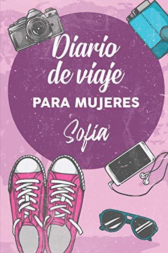 Diario De Viaje Para Mujeres Sofía: 6x9 Diario de viaje I Libreta para listas de tareas I Regalo perfecto para tus vacaciones en Sofía
