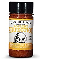 Miners Mix Poultry Perfection for Oven Roasted, BBQ, Grilled, Smoked, or Deep Fried Chicken, or Thanksgiving Turkey. A Low Salt, All Natural, and No MSG, Gourmet Seasoning Blend (5.2oz - pack of 1)
