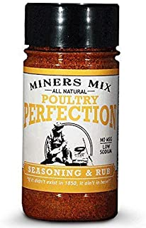 Miners Mix Poultry Perfection for Oven Roasted, BBQ, Grilled, Smoked, or Deep Fried Chicken, or Thanksgiving Turkey. A Low...
