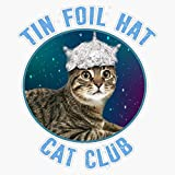 Leyland Designs Tin Foil Hat Cat Club Conspiracy Theory Kitty Space Funny Sticker Outdoor Rated Vinyl Sticker Decal for Windows, Bumpers, Laptops or Crafts 5'