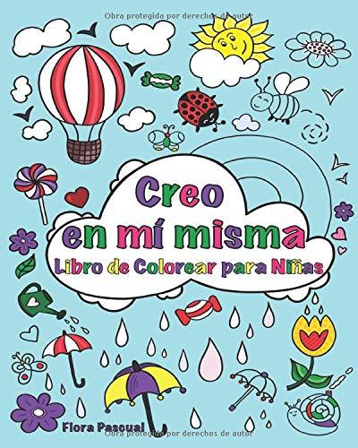 Libro de Colorear para Niñas: Frases para potenciar y reforzar la autoestima en las niñas