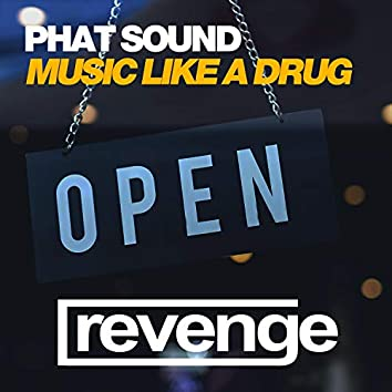 Music Like a Drug