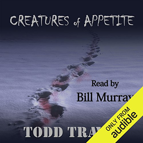 Creatures of Appetite audiobook cover art