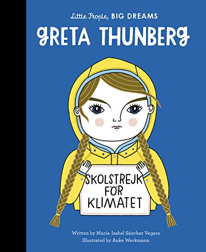 Vegara, M: Greta Thunberg (Little People, BIG DREAMS, Band 40)