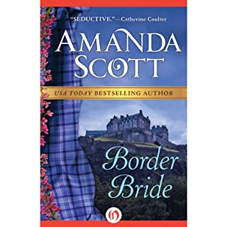 Border Bride                   By:                                                                                                                                 Amanda Scott                               Narrated by:                                                                                                                                 Sally Armstrong                      Length: 12 hrs and 44 mins     61 ratings     Overall 3.8